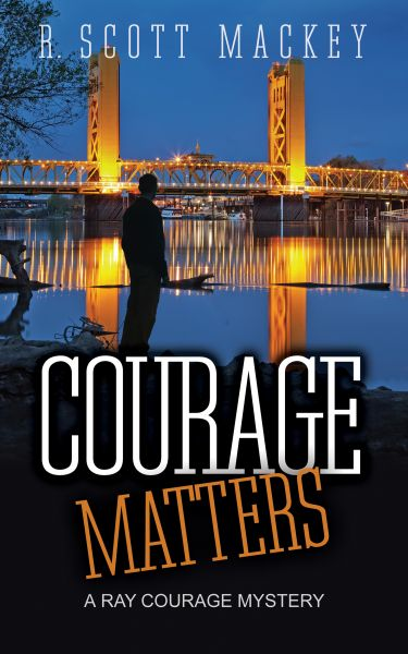 Courage Matters: A Ray Courage Mystery