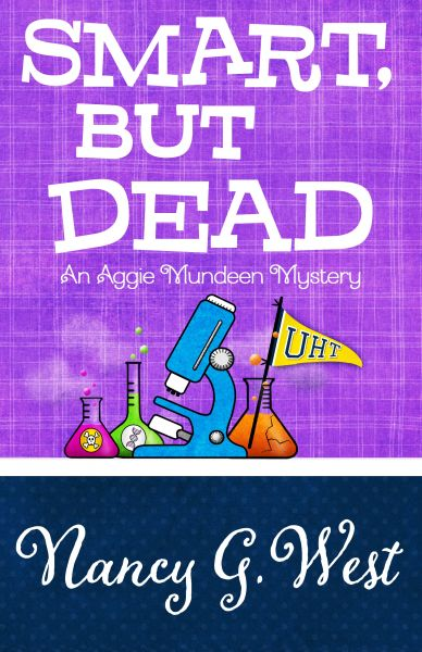 SMART, BUT DEAD #3, Award-winning Aggie Mundeen Mysteries