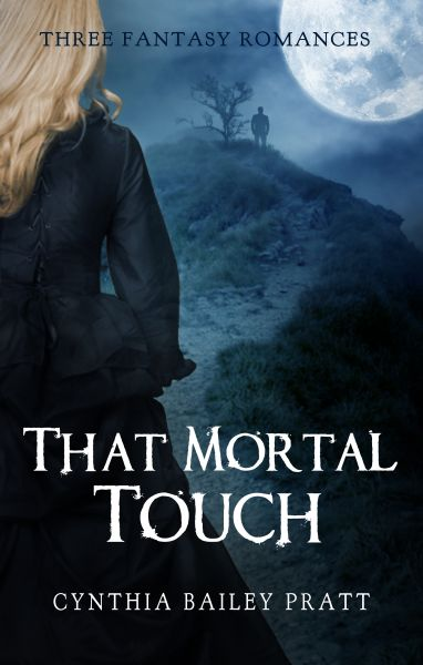 That Mortal Touch