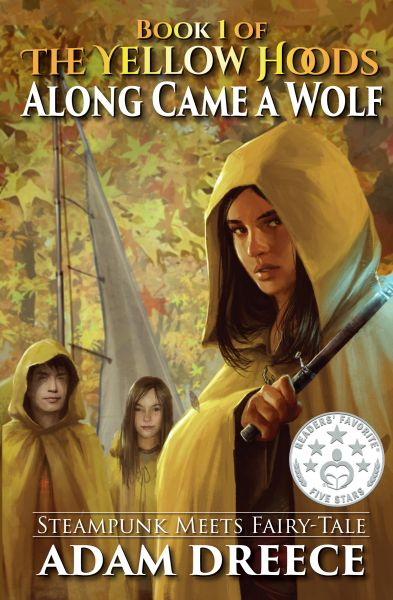 Along Came a Wolf (The Yellow Hoods #1)