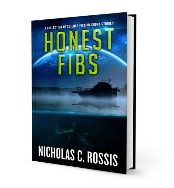 Honest Fibs - A Collection of Science Fiction Short Stories -Short SSF Stories Book 3