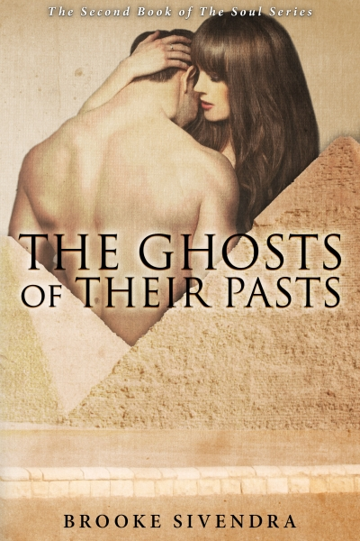 The Ghosts of Their Pasts (Book Two of the Soul Series)