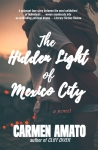 The Hidden Light of Mexico City