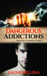 Dangerous Addictions