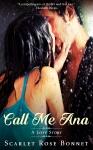 Call Me Ana: A Love Story