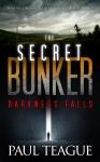 The Secret Bunker 1: Darkness Falls