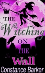 The Witching on the Wall