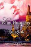 What Happens in Bangkok