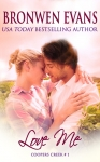 Love Me (Coopers Creek #1)