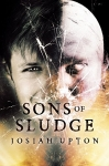 Sons of Sludge (Postmortem Anomalies Book 1)