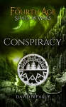 The Fourth Age Shadow Wars:  Conspiracy