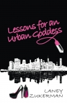 Lessons for an Urban Goddess