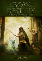 The Bow of Destiny