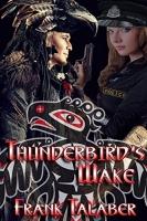 Thunderbird's Wake