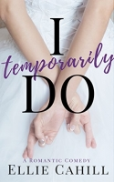 I Temporarily Do