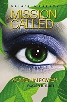 Gaia's Majesty Mission Called:Women in Power