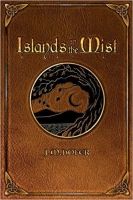 Islands in the Mist - Book 1 in the Islands in the Mist Series