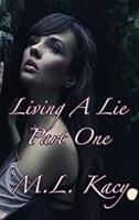 Living a Lie: Part One   Audiobook – Unabridged