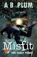 The Early Years, Book 1, The MisFit Series