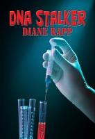 DNA STALKER: Revenge or Justice?