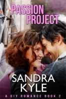 Passion Project (DIY Romance, Book 2)