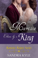 Marissa: Chosen By A King (Romance Reigns, Book 2)