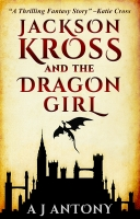 Jackson Kross and the Dragon Girl