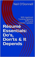 Résumé Essentials: Do's, Don'ts & It Depends