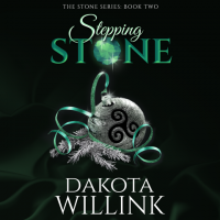 Stepping Stone: The Stone Series, Book 2