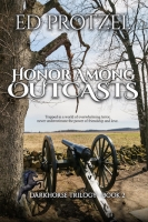 Honor Among Outcasts: DarkHorse Trilogy, Book 2