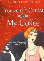 You're the Cream in My Coffee