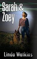 Sarah and Zoey, A Novella
