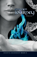Sundered Journey (Shadyia Ascendant Book 3)