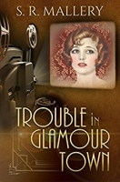 Trouble In Glamour Town