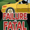 Failure Is Fatal