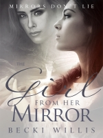 The Girl From Her Mirror