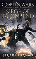 The Goblin Wars: Siege of Talonrend