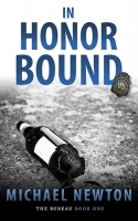 In Honor Bound: An FBI Crime Thriller (The Bureau Book 1)