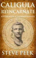 Caligula Reincarnated: Killer with a Thousand Faces