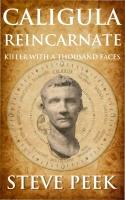Caligula Reincarnated: Killer with a Thousand Faces
