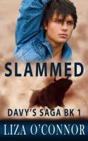 Slammed (Davy's Saga)