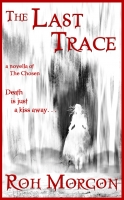 The Last Trace: a novella of The Chosen