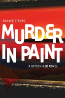 Murder in Paint (A hitchhiker novel)