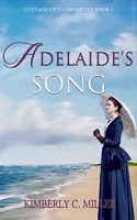 Adelaide's Song (Cottage City Chronicles Book 1)