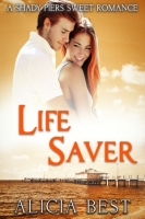 Life Saver: Sweet Romance (Shady Piers Clean Romance Book 2)