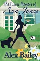 The Future Memoir of Ann Jones