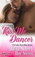 Kiss Me, Dancer