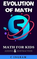 Evolution of Math Two Digit Adding Subtracting