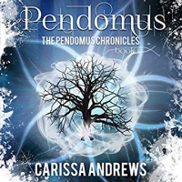 Pendomus: Book 1 of the Pendomus Chronicles