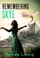 Remembering Skye: A Time Travel Novelette